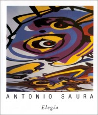 Elegía : Une peinture d'Antonio Saura pour la Diputación de Huesca