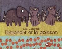 Le Poisson et l'éléphant