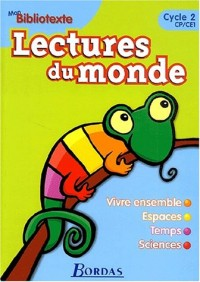 Lectures du monde : Bibliotexte, CP-CE1