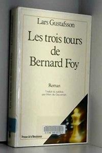 Les Trois tours de Bernard Foy...