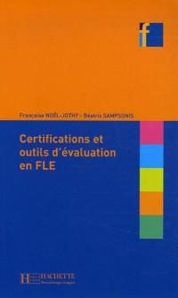 Certifications et outils d'évaluation en FLE