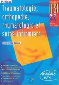 Traumatologie, orthopédie, rhumatologie et soins infirmiers : Module n° 4