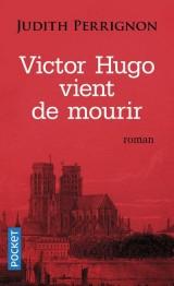Victor Hugo vient de mourir [Poche]