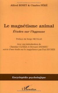 Le magnétisme animal (1887) : Etudes sur l'hypnose