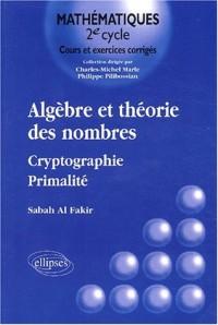Algèbre et théorie des nombres - Cryptographie - Primalité, tome 1