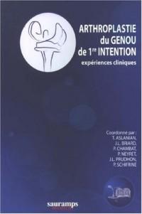 Arthroplastie du genou de première intention : Expériences cliniques