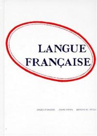 Langue française, textes d'études. Livre de l'élève, CM