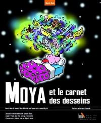 Moya et le Carnet des Desseins