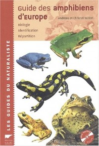 Guide des amphibiens d'Europe : Biologie, identification, répartition (1CD audio)