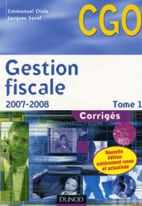 Gestion fiscale : Corrigés, Tome 1