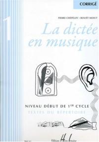 La dictée en musique Volume 1 - corrigé