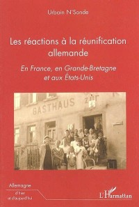 Reactions a la Reunification Allemande