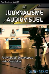 Le journalisme audiovisuel