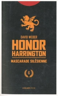 Honor Harrington, Tome 6 : Mascarade silesienne