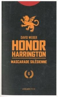 Honor Harrington, Tome 6 : Mascarade silesienne
