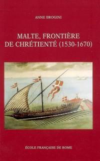 Malte, frontière de chrétienté
