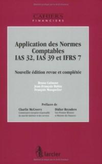 Application des Normes Comptables IAS 32, IAS 39 et IFRS 7