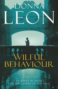 Wilful Behaviour: (Brunetti 11)