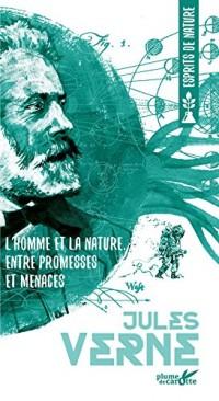 L'homme et la nature, entre promesses et menaces