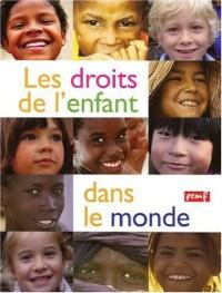 Les droits de l'enfant dans le monde