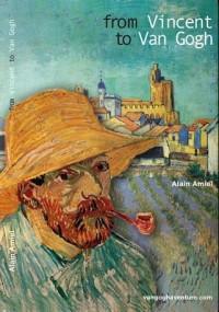 From Vincent to Van Gogh, one week in Saintes-Maries de la Mer