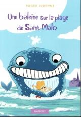Une baleine sur la plage de Saint-Malo [Poche]