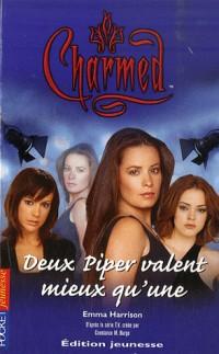 Charmed, Tome 24 : Deux Piper valent mieux qu'une