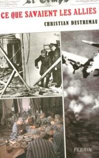 Ce que savaient les Alliés