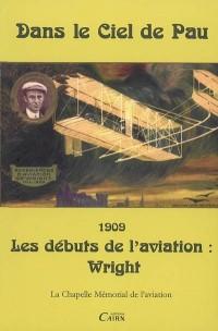 Dans le ciel de Pau : Les débuts de l'aviation : Wright