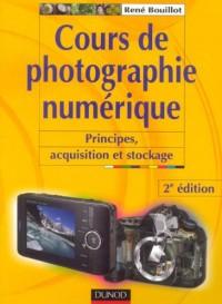 Cours de photographie numérique : Principes, acquisition et stockage