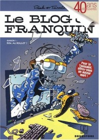Le blog de Franquin, Tome 1 : Bon, au boulot !