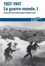 1937-1947:la guerre-monde (Tome 1) [Poche]