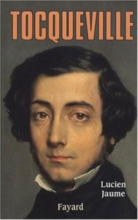 Tocqueville : Les sources aristocratiques de la liberté