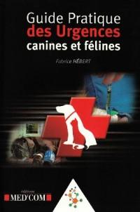 Guide pratique des urgences canines et félines