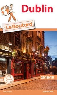 Guide du Routard Dublin 2018/19