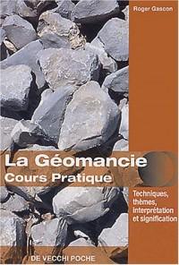 La géomancie : Cours pratique