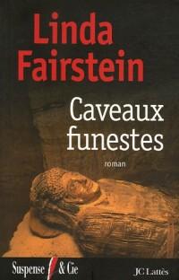 Caveaux funestes