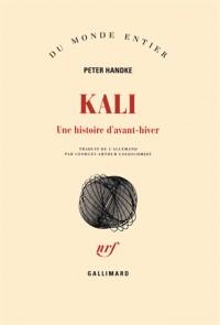 Kali: Une histoire d'avant-hiver
