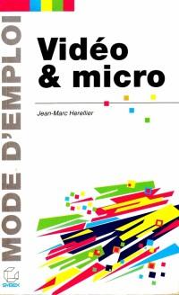 Vidéo et micro