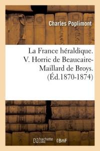 La France Heraldique V Hor Mai ed 1870 1874