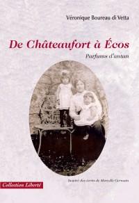 De Chateaufort a Ecos, Parfums d'Antan
