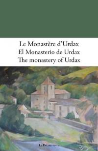 Le monastère d'Urdax, el monasterio de Urdax, the monastery of Urdax