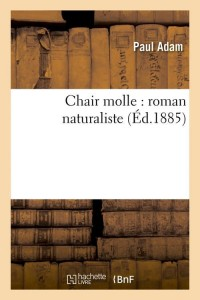 Chair Molle  Roman Naturaliste  ed 1885