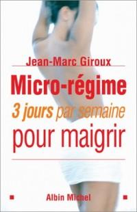 Micro-régime : 3 jours par semaine pour maigrir
