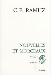 Oeuvres complètes : Volume 8, Nouvelles et morceaux Tome 4 (1915-1921)