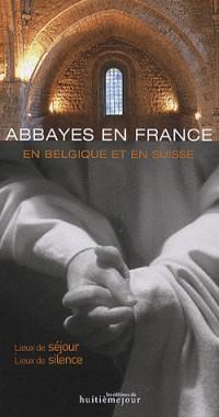 Abbayes en France en Belgique en Suisse