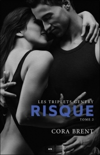 Risque Tome 2 - Les triplets Gentry