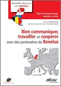 Bien communiquer, travailler et coopérer avec des partenaires du Benelux