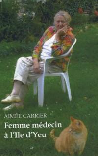 Femme Medecin a l'Ile d'Yeu