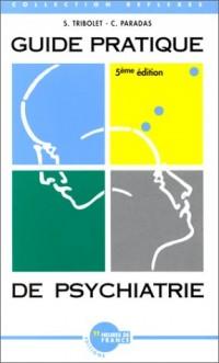 Guide pratique de psychiatrie, 5e édition